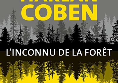 HARLAN COBEN – L'Inconnu de la forêt